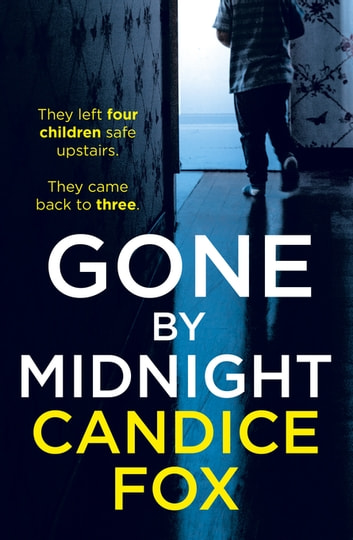 Gone by Midnight 電子書 by Candice Fox