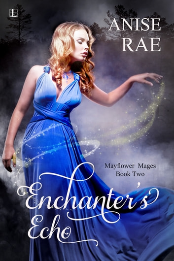 Enchanter's Echo ebook by Anise Rae