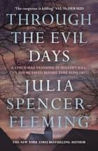 Through The Evil Days: Clare Fergusson/Russ Van Alstyne 8 eBook by Julia Spencer-Fleming