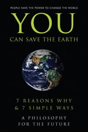 You Can Save the Earth ebook by Andrew Flach,Sean Smith,June Eding,Anna Krusinski