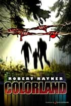 Colorland ebook by Robert Rayner