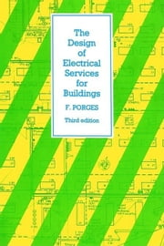 The Design of Electrical Services for Buildings ebook by Porges, F.