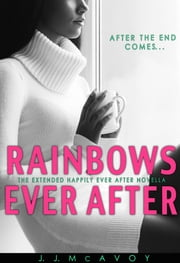 Rainbows Ever After ebook by J.J. McAvoy