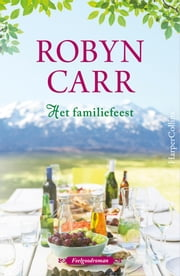 Het familiefeest ebook by Robyn Carr, Erica Disco