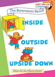 Inside Outside Upside Down ebook by Stan Berenstain,Jan Berenstain
