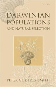 Darwinian Populations and Natural Selection ebook by Peter Godfrey-Smith
