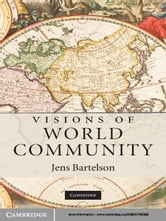 Visions of World Community ebook by Jens Bartelson