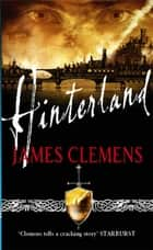 Hinterland - The Godslayer Series: Book Two ebook by James Clemens