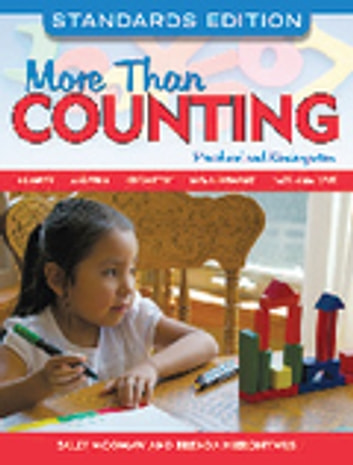 More Than Counting - Math Activities for Preschool and Kindergarten, Standards Edition ebook by Sally Moomaw,Hieronymus