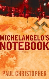Michelangelo's Notebook ebook by Paul Christopher