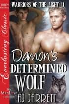 Damon's Determined Wolf ebook by AJ Jarrett