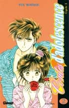 Contes d'adolescence cycle 1 Tome 2 ebook by Yuu Watase