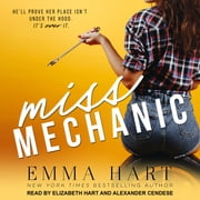 Miss Mechanic audiobook by Emma Hart