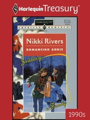 Romancing Annie ebook by Nikki Rivers