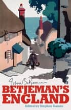 Betjeman's England ebook by John Betjeman,Stephen Games