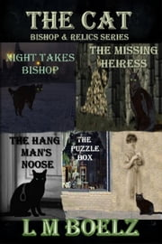 The Cat Bishop & Relc's collection - Bishop, #1 ebook by L M Boelz