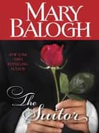 The Suitor (Short Story) ebook by Mary Balogh
