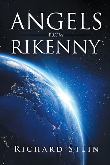 Angels from Rikenny ebook by Richard Stein