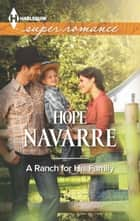A Ranch for His Family ebook by Hope Navarre