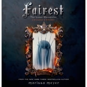 Fairest - The Lunar Chronicles: Levana's Story audiobook by Marissa Meyer