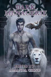 Dark Menagerie ebook by Caitlin Ricci,Lor Rose,Katya Harris