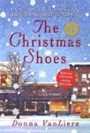 The Christmas Shoes ebook by Donna VanLiere