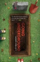 Going Underground ebook by . Susan Vaught