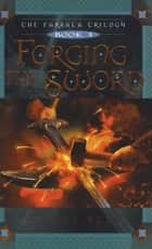 Forging the Sword ebook by Hilari Bell