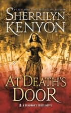 At Death's Door - A Deadman's Cross Novel eBook by Sherrilyn Kenyon