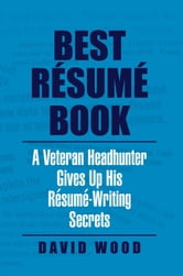 Best Résumé Book ebook by David Wood