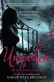 Unspoken (The Lynburn Legacy Book 1) ebook by Sarah Rees Brennan