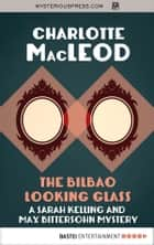 The Bilbao Looking Glass ebook by Charlotte MacLeod