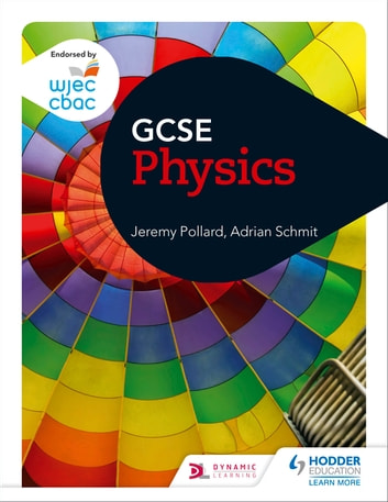 WJEC GCSE Physics ebook by Jeremy Pollard,Adrian Schmit