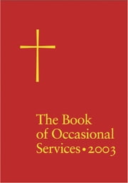 Book of Occasional Services 2003 ebook by Church Publishing