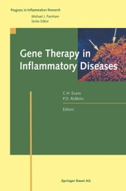 Gene Therapy in Inflammatory Diseases ebook by Christopher H. Evans,Paul D. Robbins
