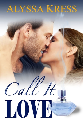 Call it Love ebook by Alyssa Kress