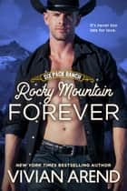 Rocky Mountain Forever ebook by