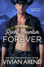 Rocky Mountain Forever ebook by Vivian Arend