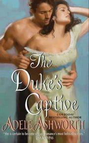 The Duke's Captive ebook by Adele Ashworth