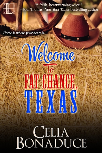 Welcome to Fat Chance, Texas ebook by Celia Bonaduce