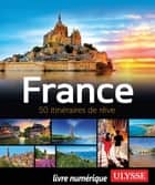 France - 50 itinéraires de rêve ebook by Tours Chanteclerc