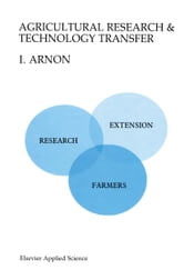 Agricultural Research and Technology Transfer ebook by Isaac Arnon