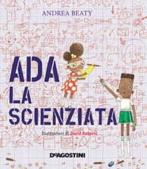 Ada la scienziata ebook by Andrea Beaty, David Roberts