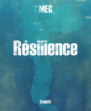 Résilience ebook by MEG