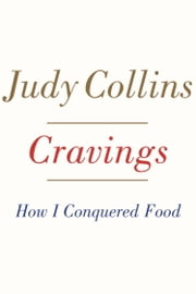 Cravings - How I Conquered Food ebook by Judy Collins