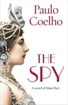 The Spy eBook by Paulo Coelho
