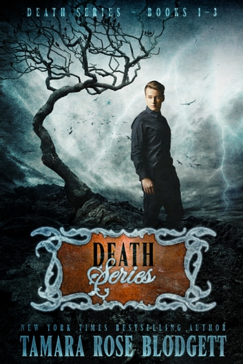 The Death Series Boxed Set (Books 1-3) ebook by Tamara Rose Blodgett