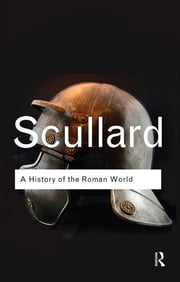 A History of the Roman World - 753 to 146 BC ebook by H. H. Scullard