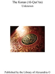 The Koran (Al-Qur'An) ebook by Unknown