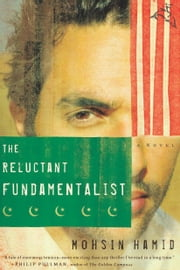 The Reluctant Fundamentalist ebook by Mohsin Hamid